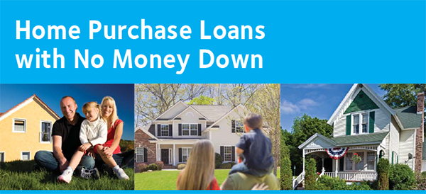 100% Financing, No Money to closing Fast Approval, Low Fixed Payment USDA Loans